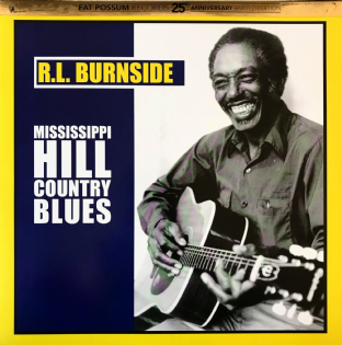 R.L. Burnside ‎- Mississippi Hill Country Blues  (LP) (EX/VG+)